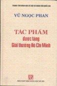 Tác Phẩm Được Tặng Giải Thưởng Hồ Chí Minh - Vũ Ngọc Phan