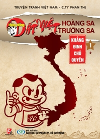 Thần Đồng Đất Việt: Hoàng Sa - Trường Sa (Tập 1: Khẳng Định Chủ Quyền) Loại B
