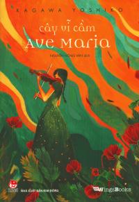 Cây Vĩ Cầm Ave Maria