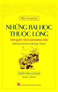 Những Bài Học Thuộc Lòng - Tân Quốc Văn Giáo Khoa Thư