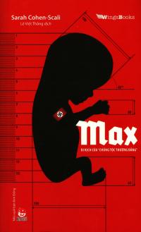 Max - Bi Kịch Của