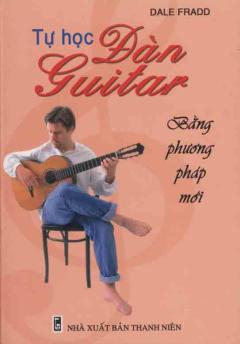 Tự học đàn Guitar bằng phương pháp mới