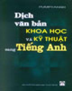 Dịch Văn Bản Khoa Học Và Kỹ Thuật Sang Tiếng Anh