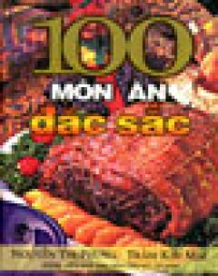 100 Món Ăn Đặc Sắc