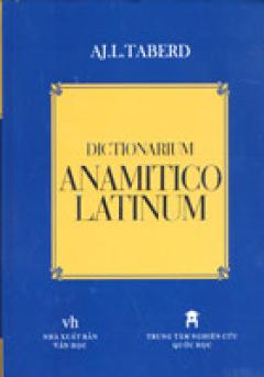 DICTIONARIUM ANAMITICO - LATINUM