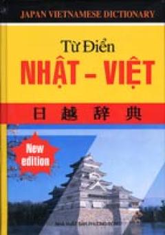 Từ Điển Nhật - Việt - Tái bản 08/05/2005
