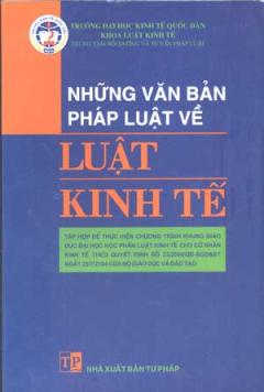 Những Văn Bản Pháp Luật Về Luật Kinh Tế