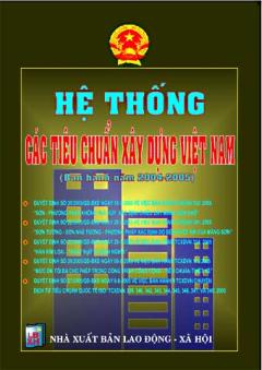 Hệ Thống Các Tiêu Chuẩn Xây Dựng Việt Nam