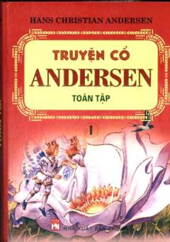 Truyện Cổ Andersen Toàn Tập ( 2 Tập )