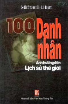 100 Danh Nhân Ảnh Hưởng Đến Lịch Sử Thế Giới