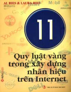 11 Quy Luật Vàng Trong Xây Dựng Nhãn Hiệu Trên Internet
