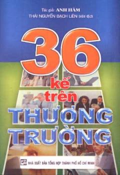 36 Kế Trên Thương Trường
