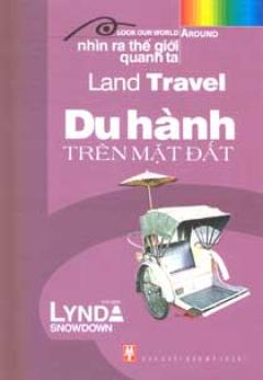 Land Travel - Du Hành Trên Mặt Đất