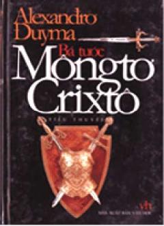 Bá Tước Môngtơ Crixtô ( Tiểu Thuyết )