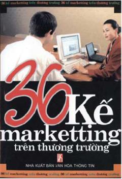 36 Kế Marketing Trên Thương Trường