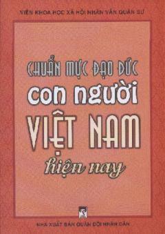 Chuẩn Mực Đạo Đức Con Người Việt Nam Hiện Nay