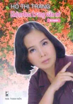 Chùm Hoa Trang Vẫn Nở