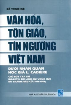 Văn Hóa , Tôn Giáo , Tín Ngưỡng Việt Nam