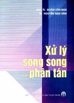 Xử  Lý Song Song Và Phân Tán