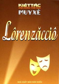 Lôrenzăccio - 100 Kiệt Tác Sân Khấu Thế Giới