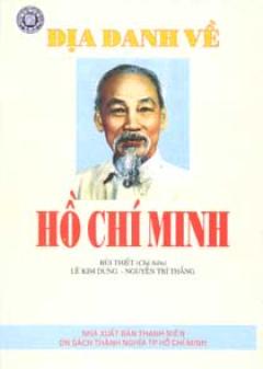 Địa Danh Về Hồ Chí Minh