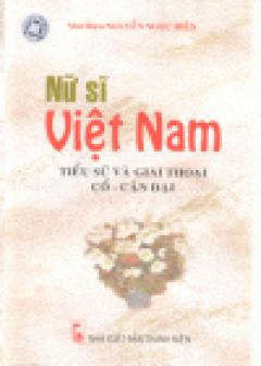 Nữ Sĩ Việt Nam Tiểu Sử Và Giai Thoại Cổ - Cận Đại