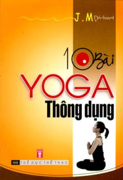 10 Bài Yoga Thông Dụng