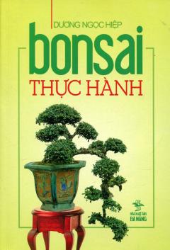 Bonsai Thực Hành