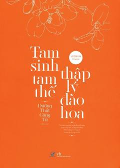 Artbook Tam Sinh Tam Thế - Thập Lý Đào Hoa (Tái Bản)