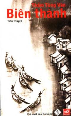 Biên Thành - Tiểu Thuyết