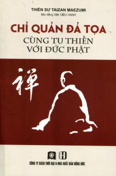 Chỉ Quản Đả Tọa Cùng Tu Thiền Với Đức Phật