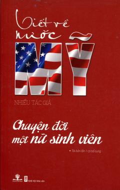 Viết Về Nước Mỹ - Chuyện Đời Một Nữ Sinh