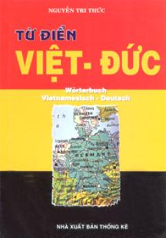 Từ Điển Việt - Đức - Tái bản 09/05/2005