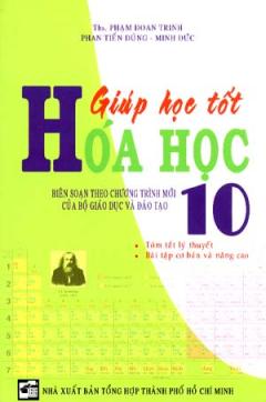 Giúp Học Tốt Hoá Học 10 - Bài Tập Trắc Nghiệm Và Tự Luận