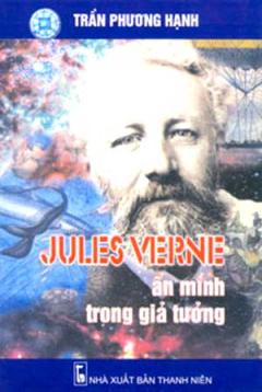 Jules Verne Ẩn Mình Trong Giả Tưởng