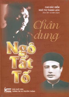 Chân Dung Ngô Tất Tố - Tái bản 03/14/2014