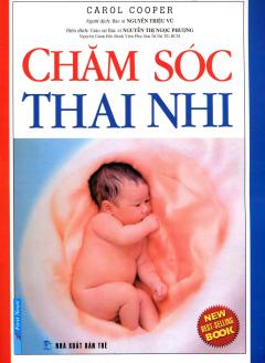 Chăm Sóc Thai Nhi - Tái bản 12/2013
