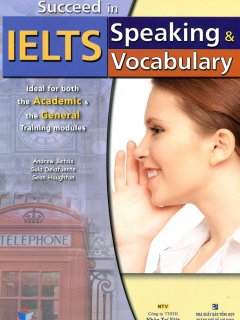 Succeed In IELTS Speaking & Vocabulary (Kèm CD)