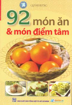 92 Món Ăn & Món Điểm Tâm