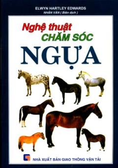 Nghệ Thuật Chăm Sóc Ngựa