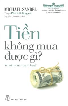 Tiền Không Mua Được Gì?