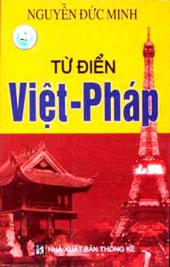 Từ Điển Việt Pháp - Tái bản 06/06/2006