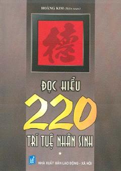 Đọc Hiểu 220 Trí Tuệ Nhân Sinh - Tập 1