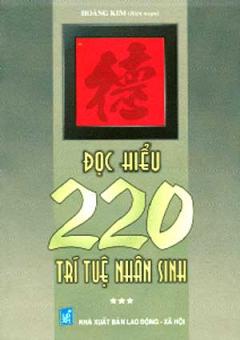 Đọc Hiểu 220 Trí Tuệ Nhân Sinh - Tập 3