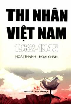 Thi Nhân Việt Nam 1932 - 1945