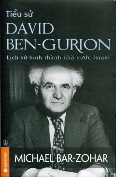 Tiểu Sử David Ben-Gurion (Bìa Mềm)
