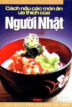 Cách Nấu Các Món Ăn Ưa Thích Của Người Nhật