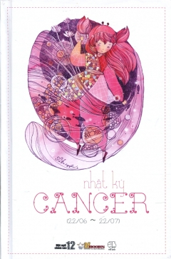 Sổ Tay 12 Cung Hoàng Đạo - Nhật Ký Cancer (Cự Giải) - Tái bản 07/2014