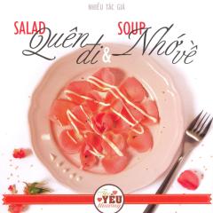 Salad Quên Đi & Soup Nhớ Về