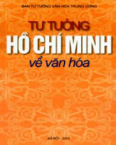 Tư Tưởng Hồ Chí Minh Về Văn Hóa